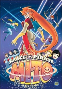 Space Pirate Mito's Great Adventure