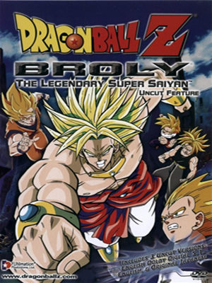Драгонболл Зет: Фильм восьмой, Dragon Ball Z: Broly - The Legendary Super Saiyan, Dragon Ball Z: Moetsukiro!! Nessen - Hagesen - Chou Gekisen, Burn Your Spirits to the Max!! Close Battle, Violent Battle, Super Bloody Battle, Dragon Ball Z: Ignite! Burning Fight ! Greater Fight ! Super Conflight Fight, Dragon Ball Z: Moetsukiro!! Nessen - Retsusen - Chou Gekisen, Dragon Ball Z Movie 8: The Legendary Super Saiyan