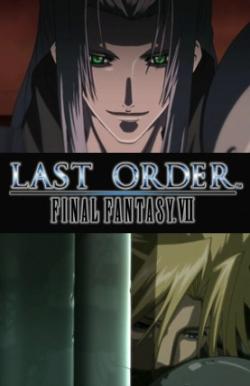Last Order Final Fantasy VII