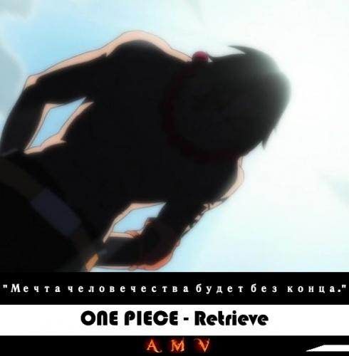 One Piece - Retrieve