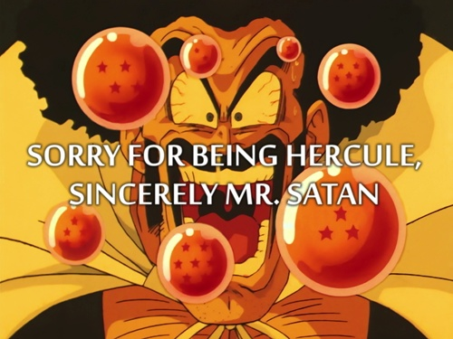 Sorry for being Hercule, Sincerely Mr. Satan
