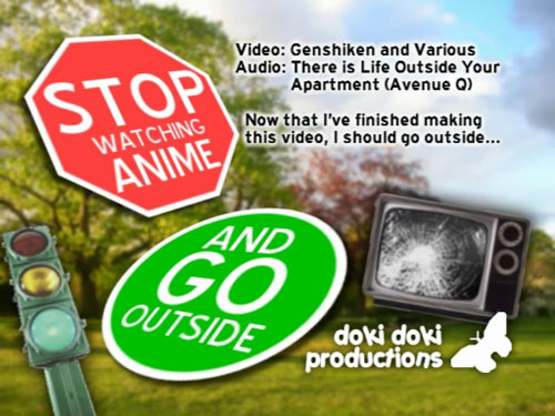 Stop Watching Anime and Go Outside!