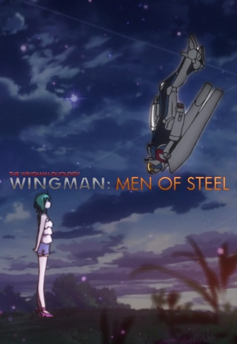 Wingman: Men Of Steel