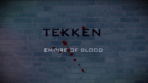 Tekken: Empire of Blood